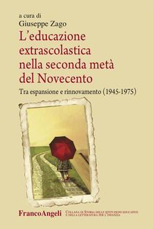 Winniearcher.com L' educazione extrascolastica nella seconda metà del Novecento. Tra espansione e rinnovamento (1945-1975) Image