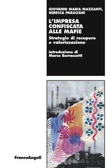 Fondazionesergioperlamusica.it L' impresa confiscata alle mafie. Strategie di recupero e valorizzazione Image