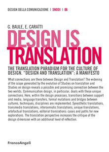 "Design is translation. The translation paradigm for the culture of design. ""Design and translation"": a manifesto"
