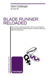 Blade Runner reloaded