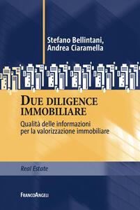 Due diligence immobiliare. Qualità delle informazioni per la valorizzazione immobiliare