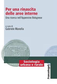 Per una rinascita delle aree interne. Una ricerca nellAppenino Bolognese.pdf