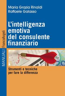 Camfeed.it L' intelligenza emotiva del consulente finanziario. Strumenti e tecniche per fare la differenza Image