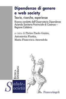 Antondemarirreguera.es Dipendenze di genere e web society. Teorie, ricerche, esperienze Image