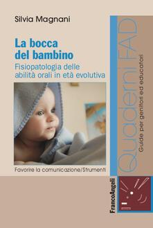 Ipabsantonioabatetrino.it La bocca del bambino. Fisiopatologia delle abilità orali in età evolutiva Image