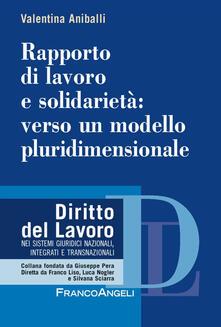 Equilibrifestival.it Rapporto di lavoro e solidarietà: verso un modello pluridimensionale Image