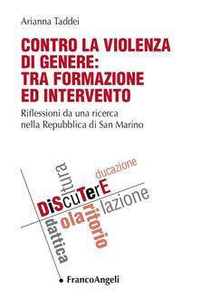 Amatigota.it Contro la violenza di genere: tra formazione ed intervento. Riflessioni da una ricerca nella Repubblica di San Marino Image
