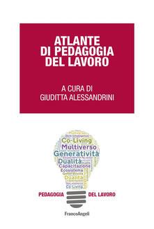 Atlante di pedagogia del lavoro. Ediz. bilingue - copertina