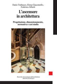 Vitalitart.it L' ascensore in architettura. Progettazione, dimensionamento, normativa e casi studio Image