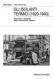 Listadelpopolo.it Gli isolanti termici (1920-1940). Tecniche e materiali nella costruzione italiana Image