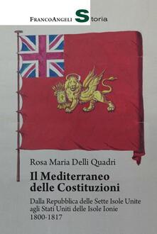 Fondazionesergioperlamusica.it Il Mediterraneo delle Costituzioni. Dalla Repubblica delle Sette Isole Unite agli Stati Uniti delle Isole Ionie 1800-1817 Image