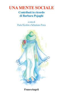 Warholgenova.it Una mente sociale. Contributi in ricordo di Barbara Pojaghi Image