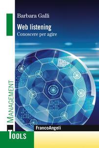 Web listening. Conoscere per agire