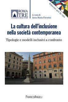 Amatigota.it La cultura dell'inclusione nella società contemporanea. Tipologie e modelli inclusivi a confronto Image