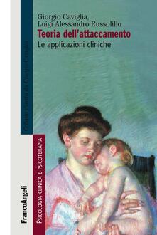 Teoria dellattaccamento. Le applicazioni cliniche.pdf