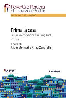 Prima la casa. La sperimentazione Housing First in Italia.pdf