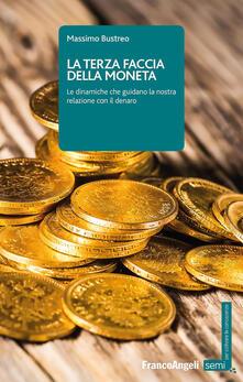 Listadelpopolo.it La terza faccia della moneta. Le dinamiche che guidano la nostra relazione con il denaro Image