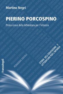 Pierino Porcospino. Prima icona della letteratura per linfanzia.pdf