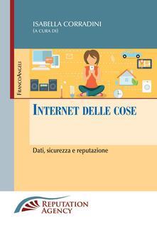 Internet delle cose. Dati, sicurezza e reputazione - Isabella Corradini - ebook