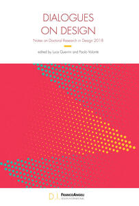 Dialogues on design. Notes on doctoral research in design 2018