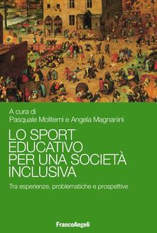 Amatigota.it Lo sport educativo per una società inclusiva. Tra esperienze, problematiche e prospettive Image