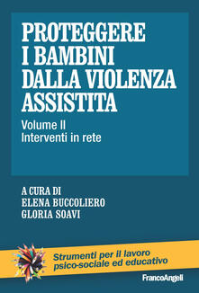 Squillogame.it Proteggere i bambini dalla violenza assistita. Vol. 2: Interventi in rete. Image