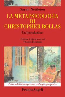 Winniearcher.com La metapsicologia di Christopher Bollas. Un'introduzione Image