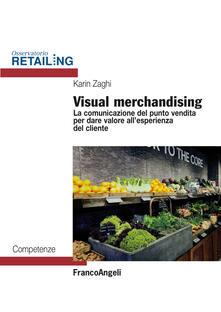 Osteriacasadimare.it Visual merchandising. La comunicazione del punto vendita per dare valore all'esperienza del cliente Image