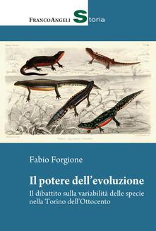 Il potere dellevoluzione. Il dibattito sulla variabilità delle specie nella Torino dellOttocento.pdf