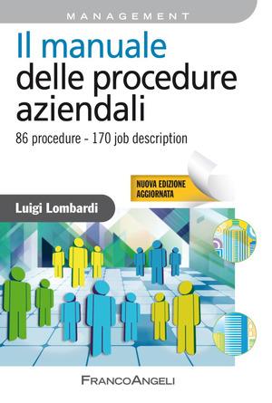 Il manuale delle procedure aziendali. 86 procedure. 170 job description