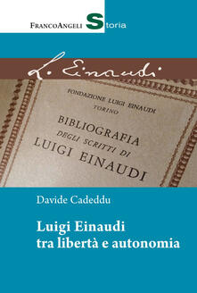Squillogame.it Luigi Einaudi tra libertà e autonomia Image