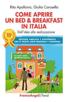 Vitalitart.it Come aprire un bed & breakfast in Italia. Dall'idea alla realizzazione. Ediz. ampliata Image