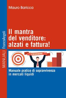 Radiospeed.it Il mantra del venditore: alzati e fattura! Manuale pratico di sopravvivenza in mercati liquidi Image