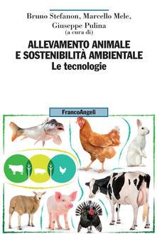 Equilibrifestival.it Allevamento animale e sostenibilità ambientale. Vol. 2: tecnologie, Le. Image