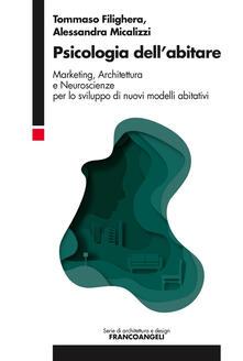 Premioquesti.it Psicologia dell'abitare. Marketing, architettura e neuroscienze per lo sviluppo di nuovi modelli abitativi Image