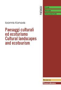 Paesaggi culturali ed ecoturismo-Cultural landscapes and ecotourism