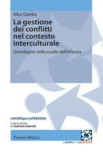 La gestione dei conflitti nel contesto interculturale. Un'indagine nella scuola dell'infanzia