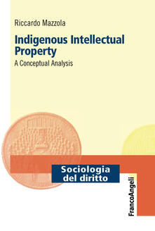 Indigenous intellectual property. A conceptual analysis