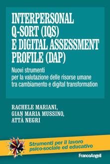 Ristorantezintonio.it Interpersonal Q-Sort (IQS) e digital assessment profile (Dap). Nuovi strumenti per la valutazione delle risorse umane tra cambiamento e digital transformation Image