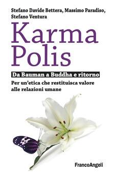 Daddyswing.es Karma Polis. Da Bauman a Buddha e ritorno. Per un'etica che restituisca valore alle relazioni umane Image