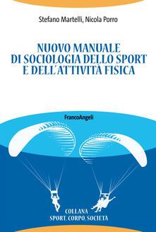 Camfeed.it Nuovo manuale di sociologia dello sport e dell'attività fisica Image