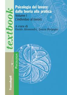 Squillogame.it Psicologia del lavoro: dalla teoria alla pratica. Vol. 1: individuo al lavoro, L'. Image