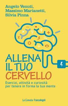 Listadelpopolo.it Allena il tuo cervello. Esercizi, attività e curiosità per tenere in forma la tua mente Image