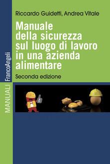 Listadelpopolo.it Manuale della sicurezza sul luogo di lavoro in una azienda alimentare Image
