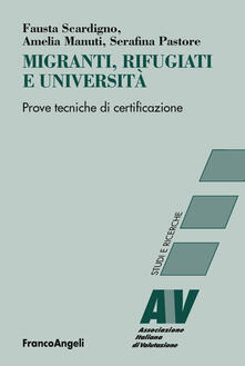 Migranti, rifugiati e università. Prove tecniche di certificazione.pdf