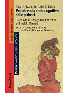 Nicocaradonna.it Psicoterapia metacognitiva delle psicosi. Guida alla Metacognitive Reflection and Insight Therapy Image