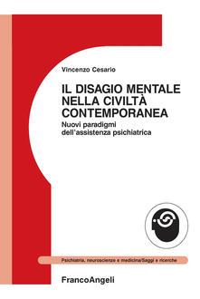 Il disagio mentale nella civiltà contemporanea. Nuovi paradigmi dellassistenza psichiatrica.pdf