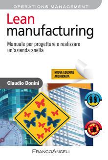 Lean manufacturing. Manuale per progettare e realizzare unazienda snella.pdf