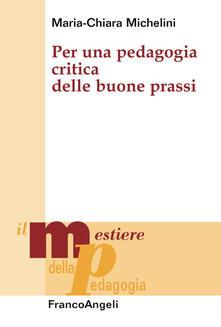 Per una pedagogia critica delle buone prassi.pdf