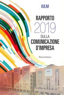 Filippodegasperi.it Rapporto IULM 2019 sulla comunicazione d'impresa Image